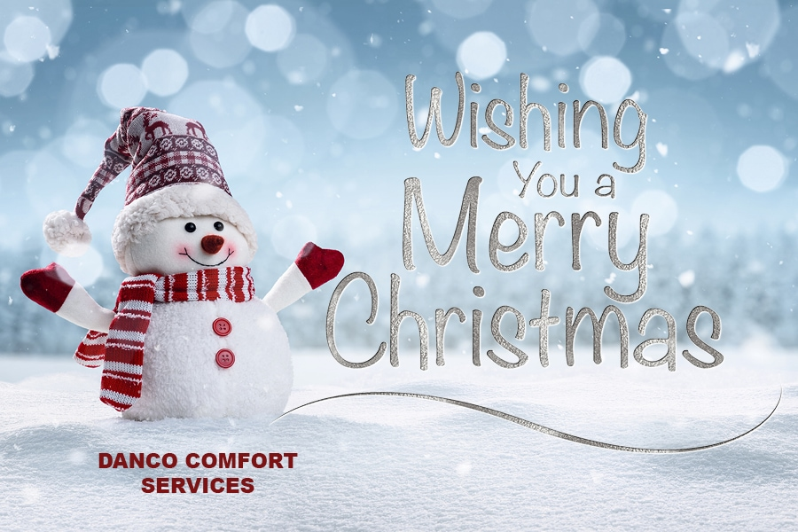 Merry Christmas from Danco Comfort Services.