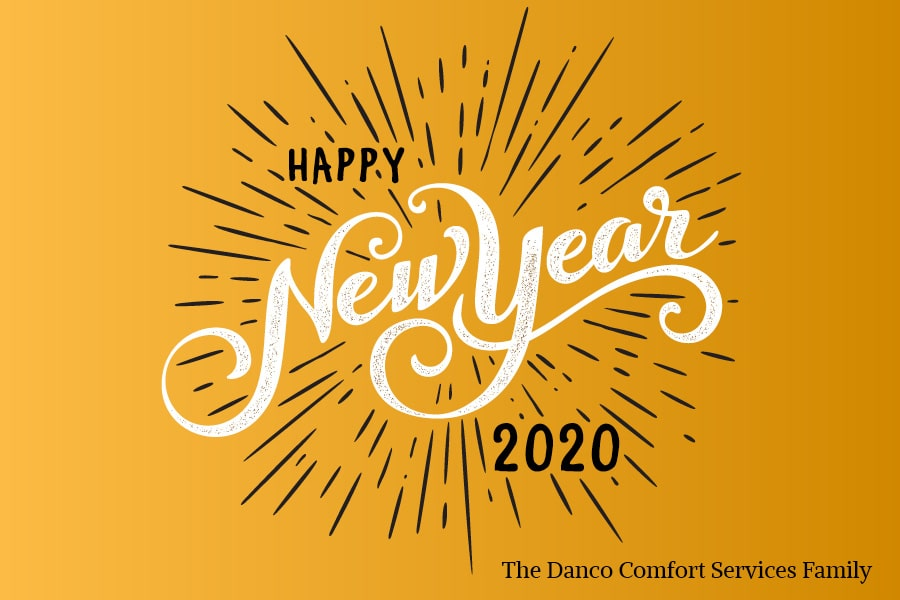 Happy New Year from Danco Comfort Services.